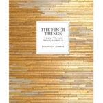 最佳室内设计书籍选项: The Finer Things Timeless Furniture