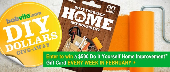 Bob vilas diy dollars give away teamed up with our friends at incomm to offer you the ultimate diy dollars give awayyour chance to win a 500 do it yourself home improvementgift card solutioingenieria