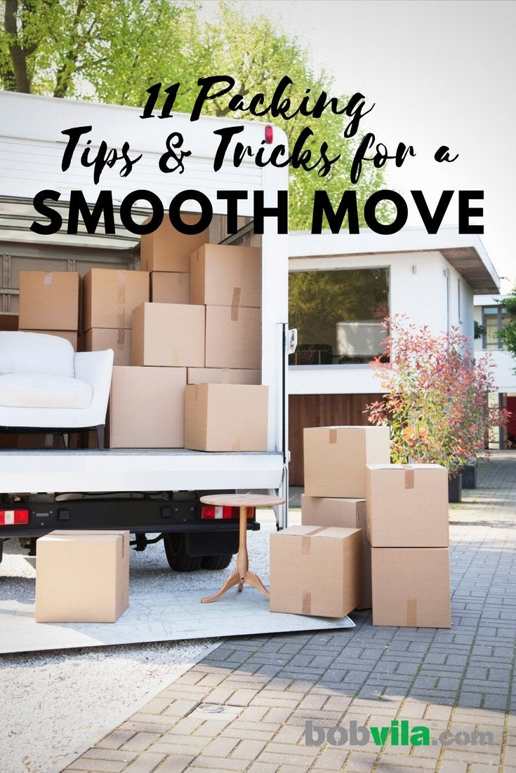 11 packing tips and tricks for a smooth move