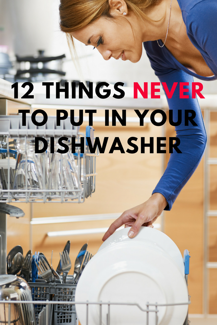 Never to add to your dishwasher