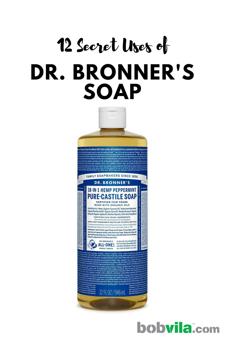 Secret uses for bronners soap