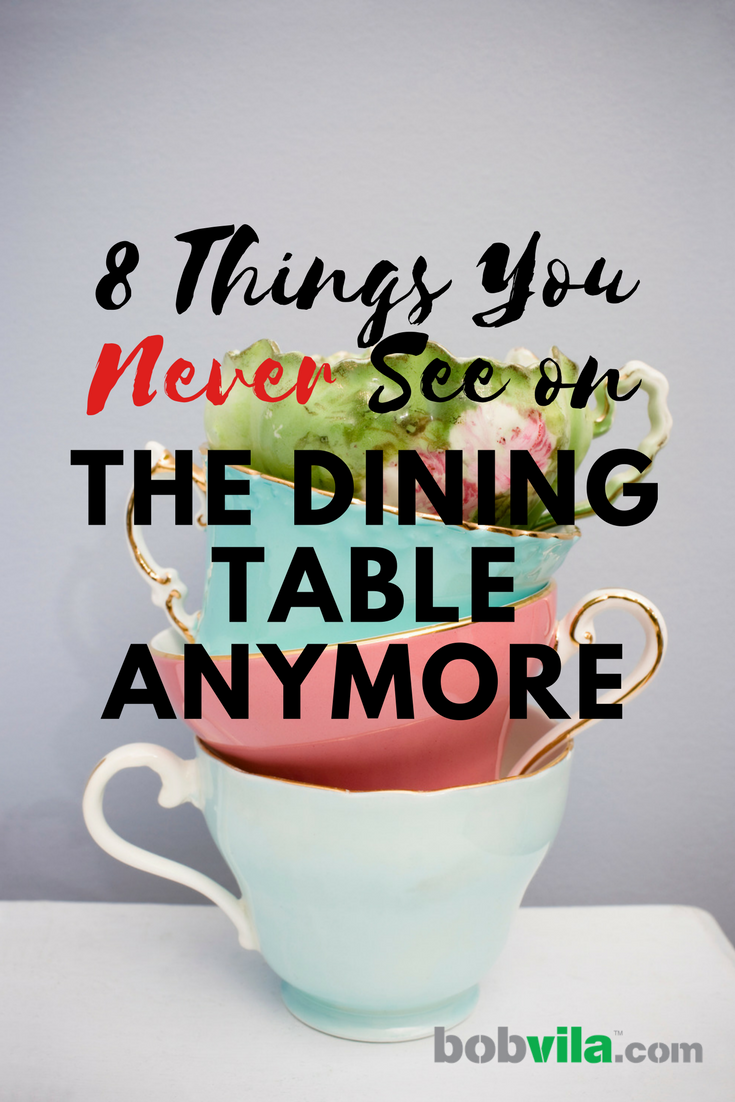 8 things you never see on the dining room table