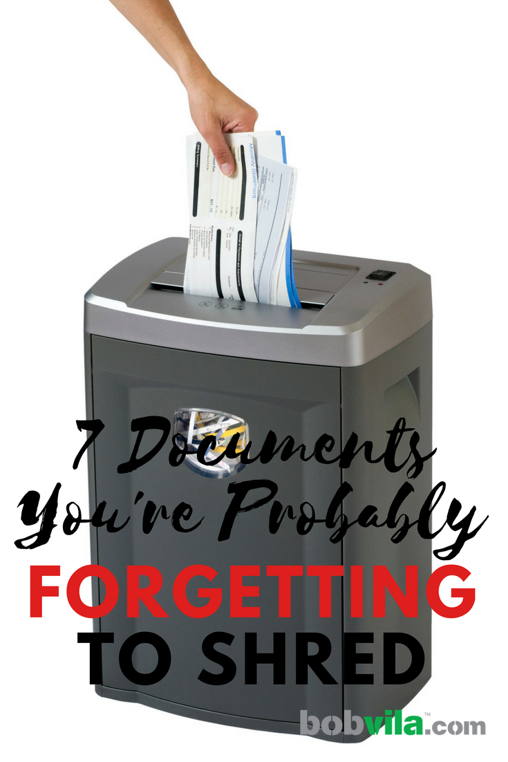 Documents you are forgetting shred