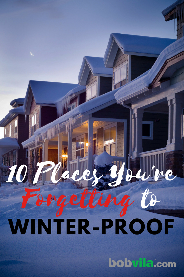 10 places youre forgetting to winterize