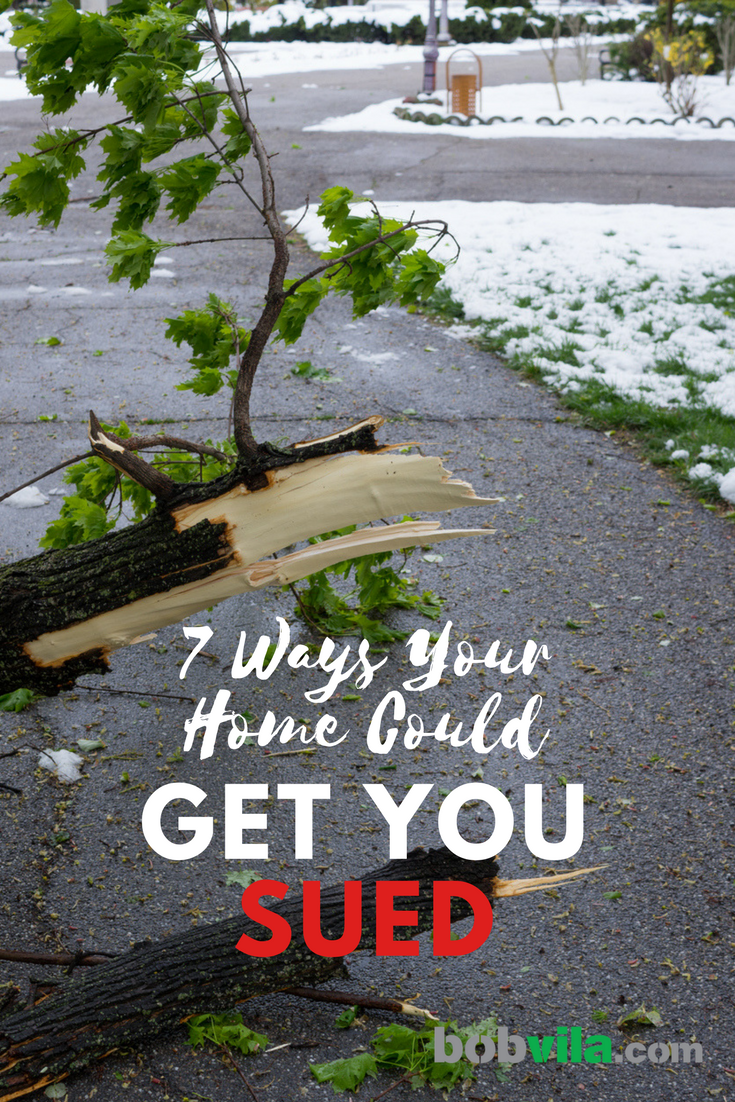 7 ways your home could get you sued
