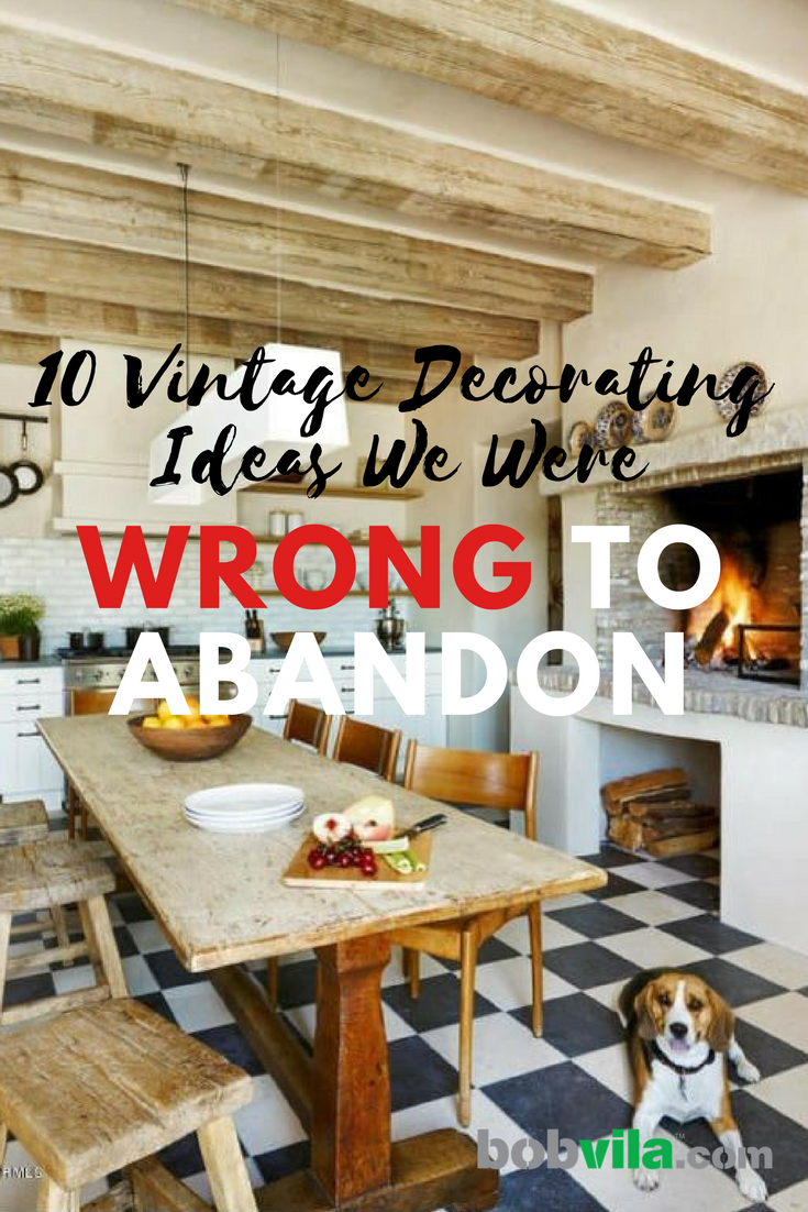 10 vintage decorating ideas we were wrong to abandon