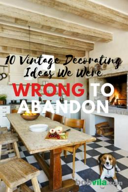 10 Vintage Decorating Ideas We Love - Bob Vila