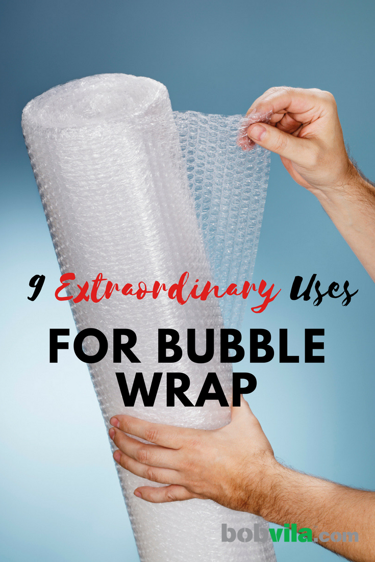 9 extraordinary uses for bubble wrao