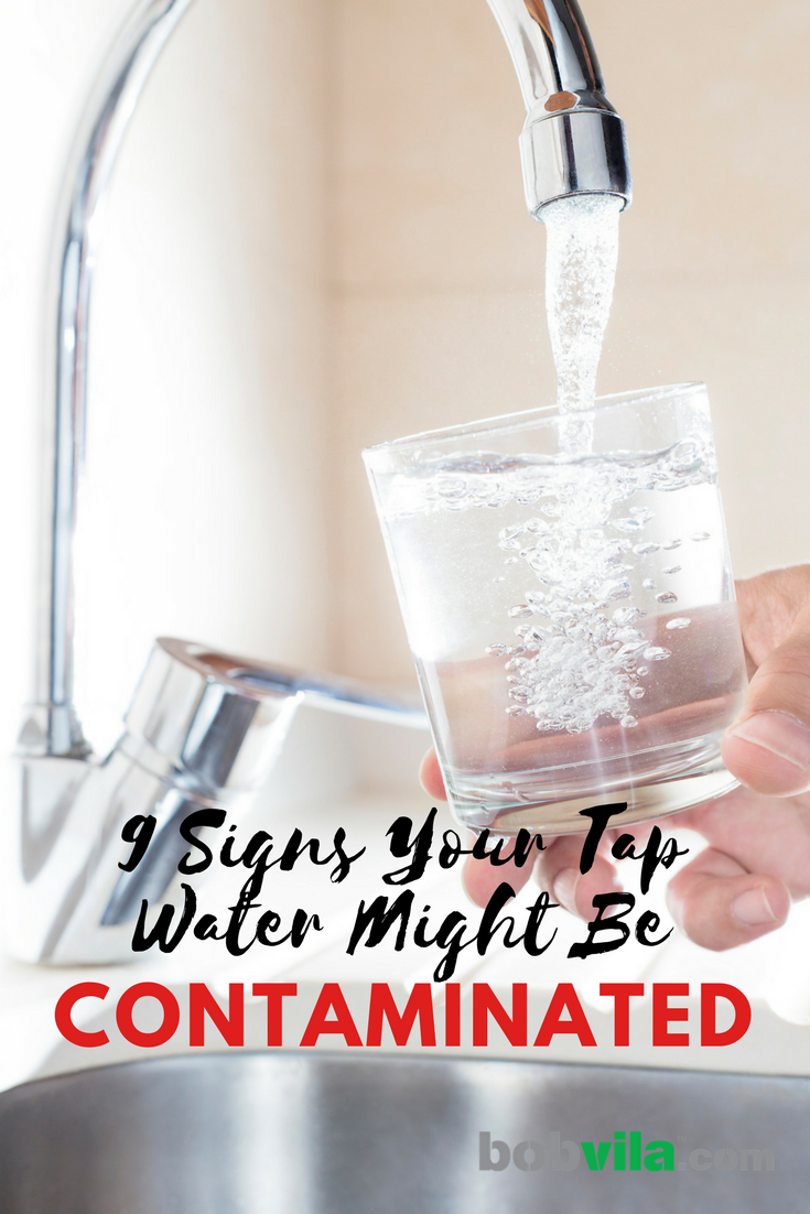 9 Signs of Water Contamination - Bob Vila