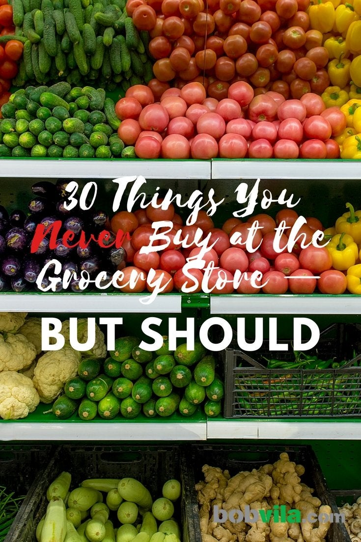 30 things you never buy at the grocery store but should