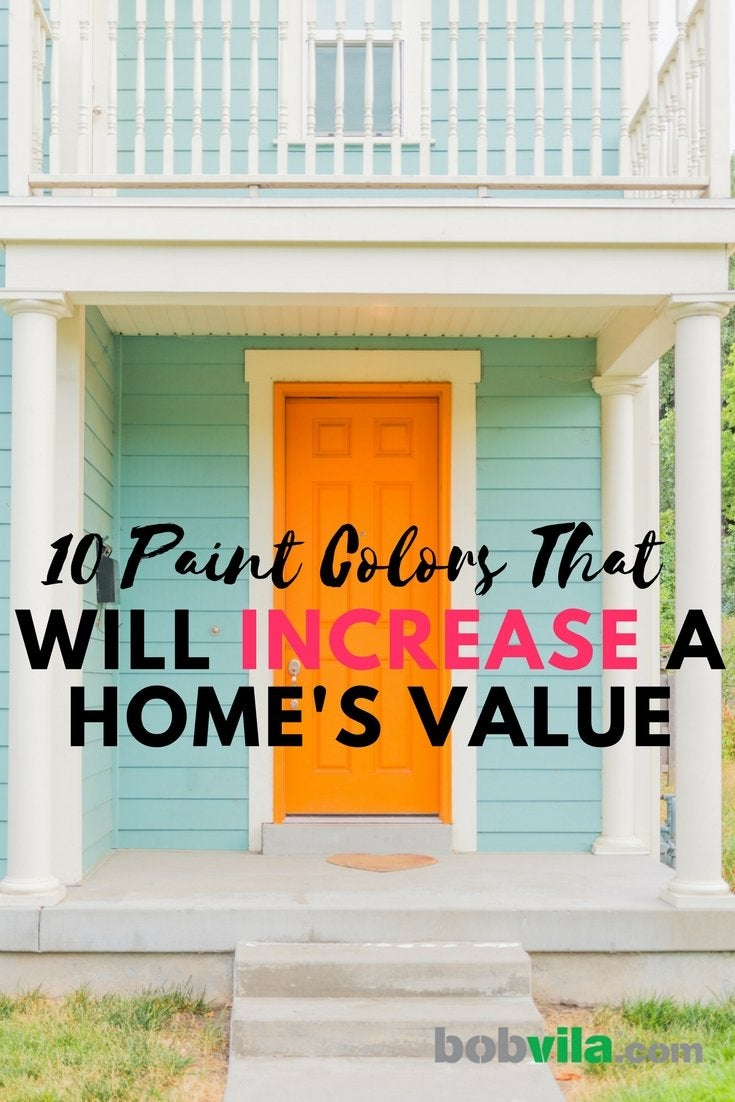 10 paint colors that will increase a homes value