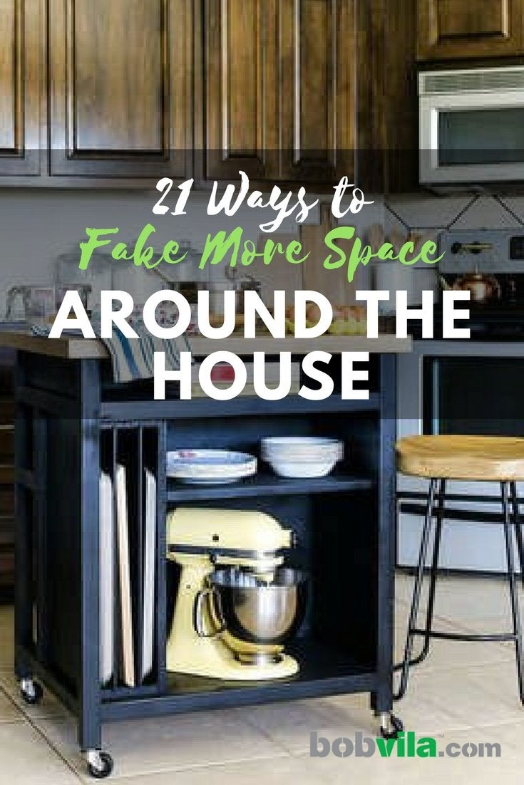21 ways to fake more space around the house