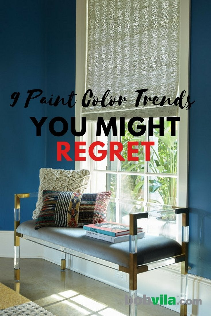 9 paint color trends you might regret