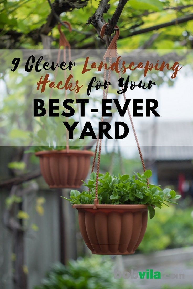 9 clever landscaping hacks for your best ever yard