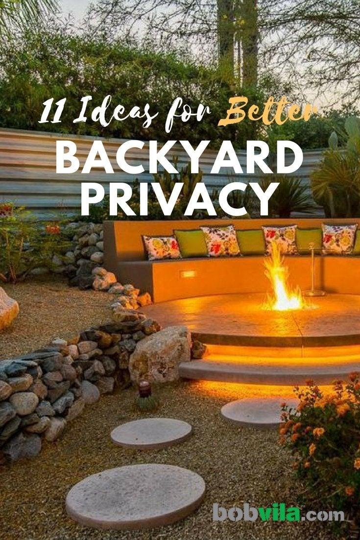 Backyard Privacy Ideas - 9 Ways to Add Yours - Bob Vila