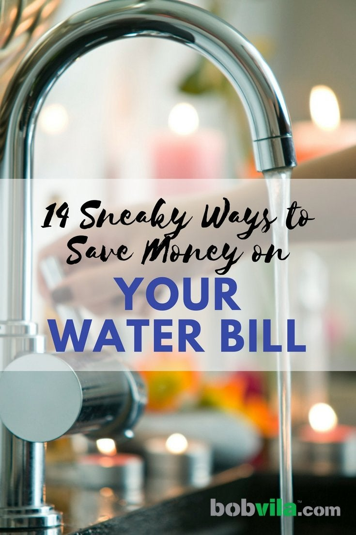 14 sneaky ways to save money on your water bill