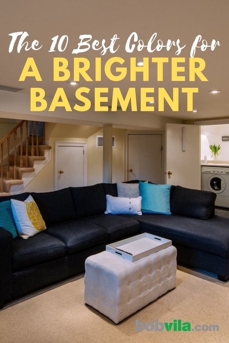 10 Basement Paint Colors For A Brighter Space Bob Vila