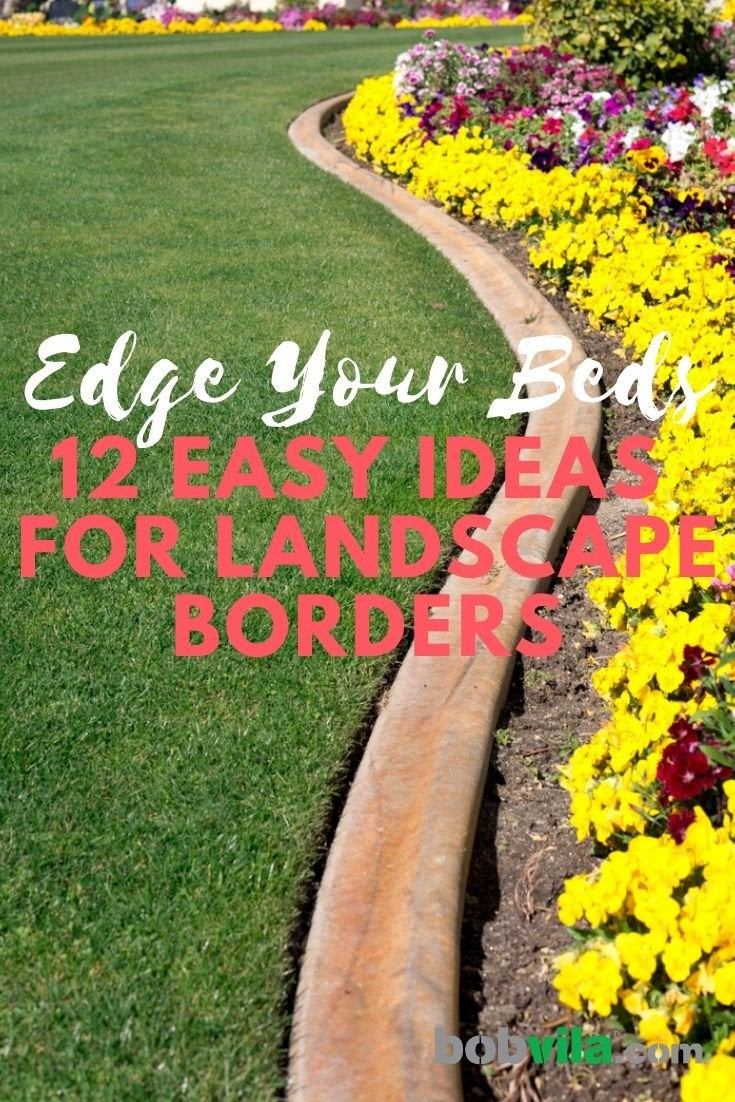 Landscape Edging Ideas 12 Easy Ways To