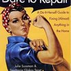 Do-it-Herself Dare to Repair