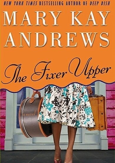 The-fixer-upper-by-mary-kay-andrews